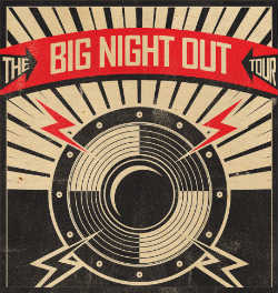 Big Night Out tour