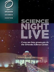 Orlando Science Center Science Night Live!