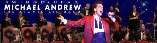 Michael Andrew & Swingerhead Atomic Big Band