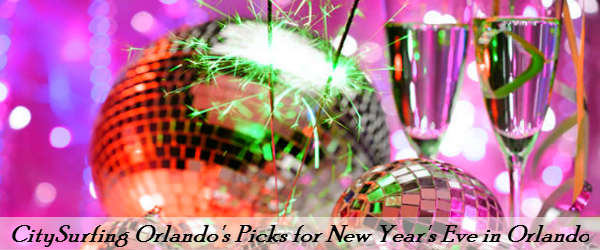 CitySurfing Orlando's Picks for Celebrating New Year's Eve 2014 in Orlando