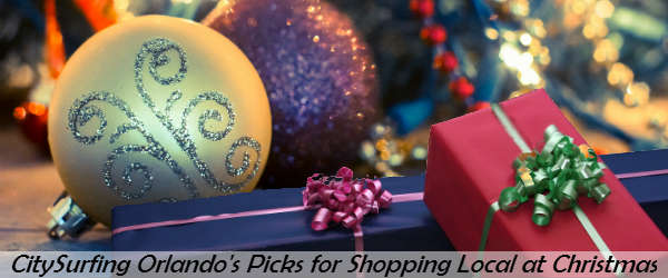 CitySurfing Orlando Picks for Shopping Local for Christmas
