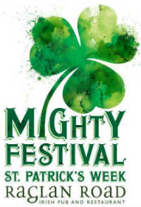 Mighty St. Patrick's Festival at Raglan Road
