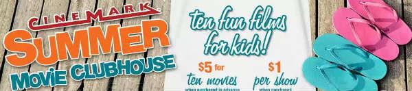Cinemark 2015 Summer Movie Clubhouse