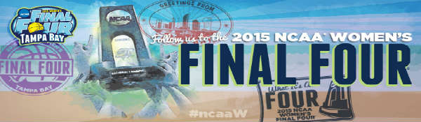 2015 NCAA Women's Final Four games in Tampa