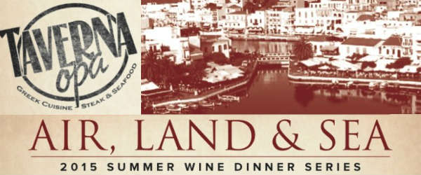 Taverna Opa Orlando Air, Land & Sea Summer Wine Dinners