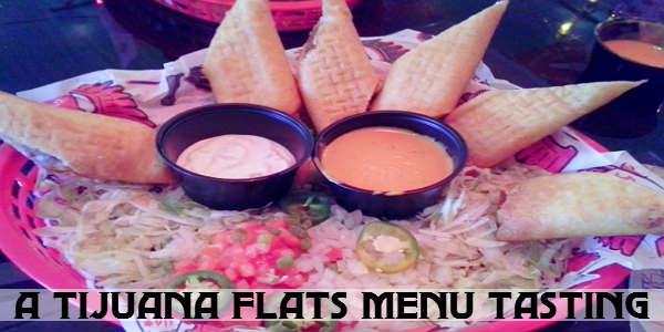 Tijuana Flats menu tasting