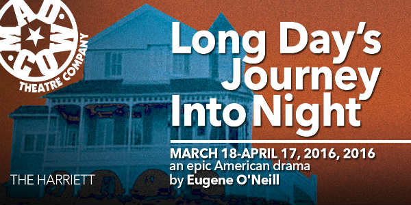 Mad Cow Theatre presents Long Day's Journey Into Night