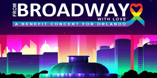 From Broadway with Love: A Benefit Concert for Orlando at the Dr. Phillips Center for the Performing Arts