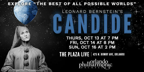 The Orlando Philharmonic Orchestra will present Leonard Bernstein's Candide on October 13, 14, and 16, 2016, at The Plaza Live.