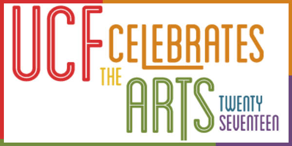 UCF Celebrates the Arts Returns to Dr. Phillips Center April 7-14, 2017
