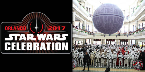 Star Wars Celebration to Bring The Force to Orlando April 13-16, 2017