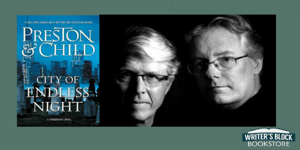 Writer's Block Bookstore Hosts a Night with Douglas Preston and Lincoln Child Jan 18 2018