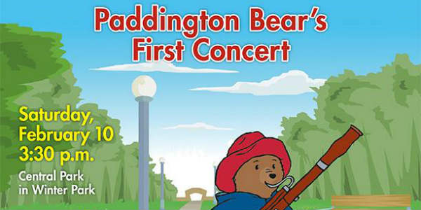 Dr. Phillips Charities presents Paddington Bear's First Concert, a free outdoor family event with the Orlando Philharmonic Orchestra and the City of Winter Park on Saturday, February 10 in Central Park.