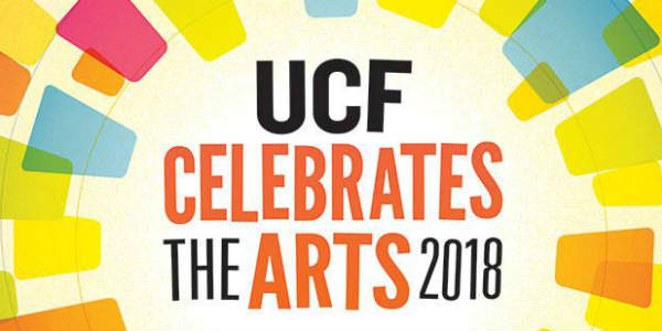 UCF Celebrates The Arts Returns To Dr. Phillips Center April 6-14, 2018