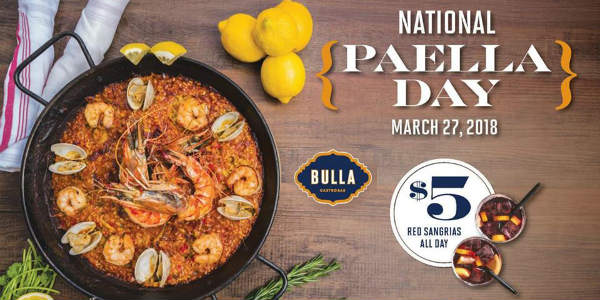 National Paella Day is March 27 and Bulla Gastrobar in Winter Park is celebrating with complimentary paella samples from 5-7pm during happy hour, and $5 red sangrias all-day.