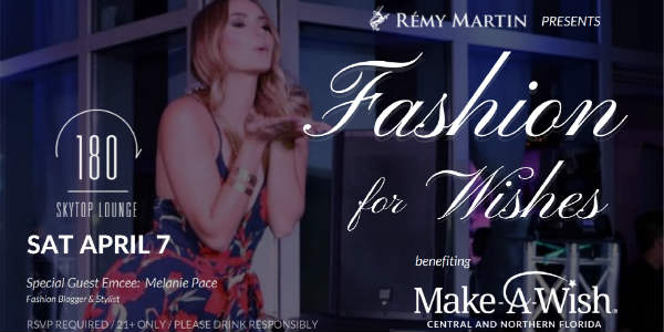 Make a Wish of Central and Northern Florida presents the 2nd Annual Fashion for Wishes on Saturday, April 7 atop the Amway Center at One80 Skytop Lounge.