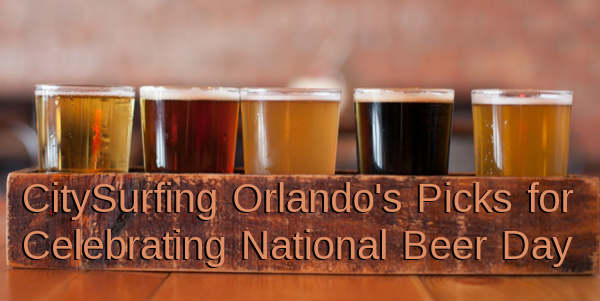National Beer Day is tomorrow, April 7, and there are a variety of events and local breweries to enjoy a brew or two.  Here are CitySurfing Orlando's picks for celebrating this historical American day.