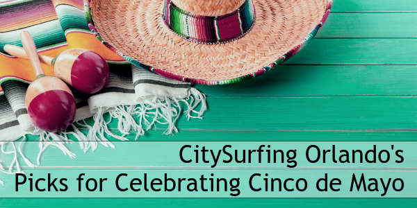 In the Orlando-area, there are several bars and restaurants that participate in Cinco de Mayo with parties and drink specials. Here are some of the best options we've found.