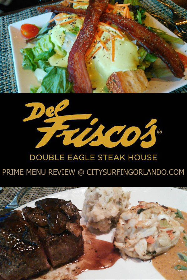 Read the CitySurfing Orlando review of the limited-time Prime Pair menu at Orlando's Del Frisco Double Eagle Steakhouse, with photos.
