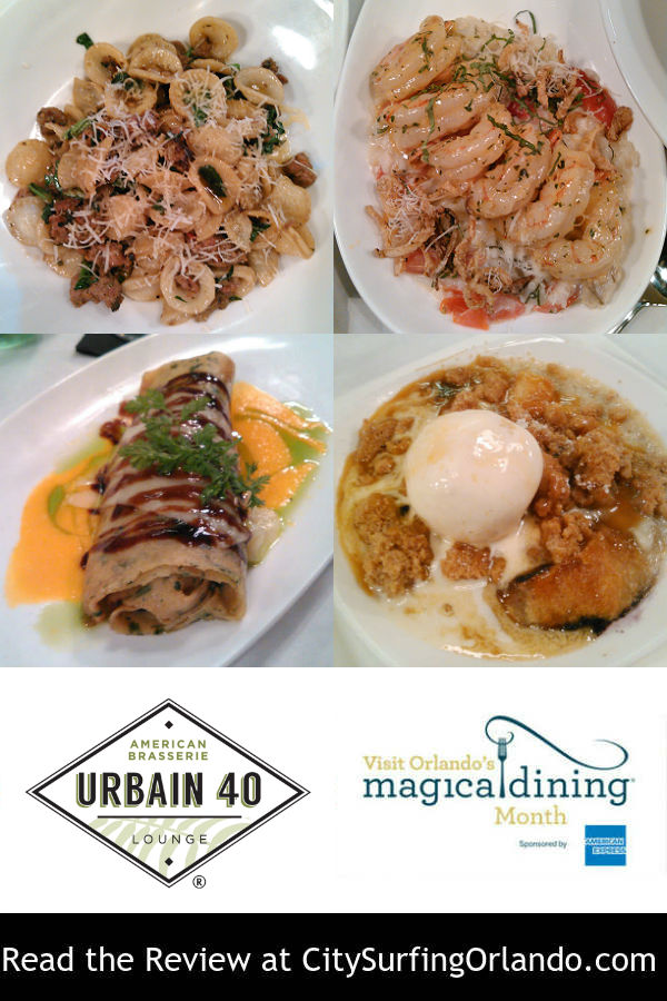 Read the CitySurfing Orlando review of the 2018 Visit Orlando Magical Dining menu at Urbain 40 American Brasserie in Dr. Phillips by Michelle Snow.