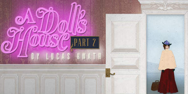 Orlando Shakes in partnership with UCF presents 2017 Tony nominee, A DOLL'S HOUSE, PART 2, at the John and Rita Lowndes Shakespeare Center (812 East Rollins Street) select nights Jan 2 - Feb 3, 2019.