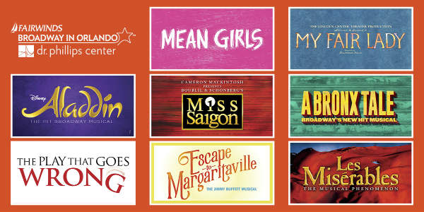Dr. Phillips Center 2019-2020 FAIRWINDS Broadway in Orlando Season