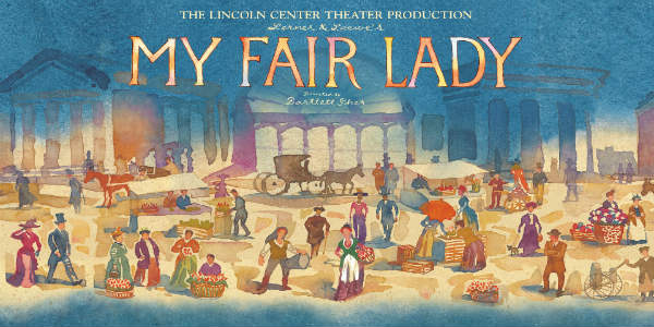 Dr. Phillips Center 2019-2020 FAIRWINDS Broadway in Orlando Season - My Fair Lady
