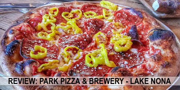 Dining Review of Park Pizza & Brewery in Lake Nona
