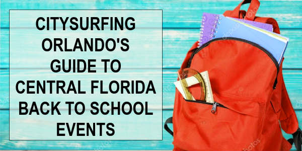 CitySurfing Orlando's Guide to Back to School Events