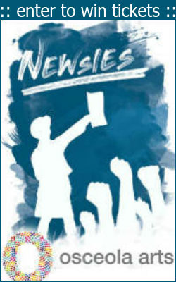 Win tickets to Disney's Newsies at Orlando Arts