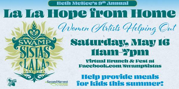 Swamp Sistas La La Hope From Home: Virtual Brunch and Festival 2020 Benefit