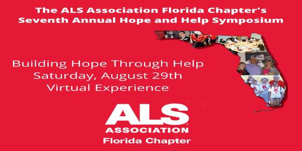 The ALS Association Florida Chapter Seventh Annual Hope and Help Symposium