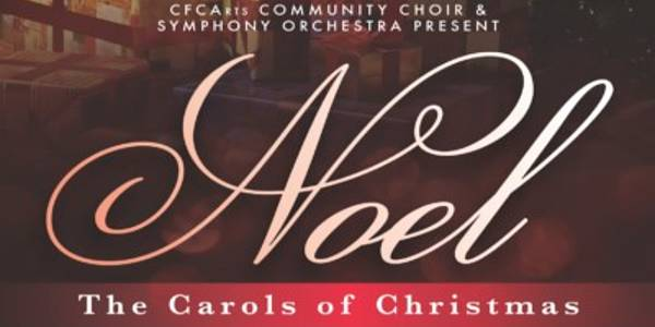 CFCArts NOEL: The Carols of Christmas