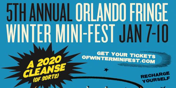 Orlando Fringe Hosts Winter Mini-Fest Jan 7-10, 2021