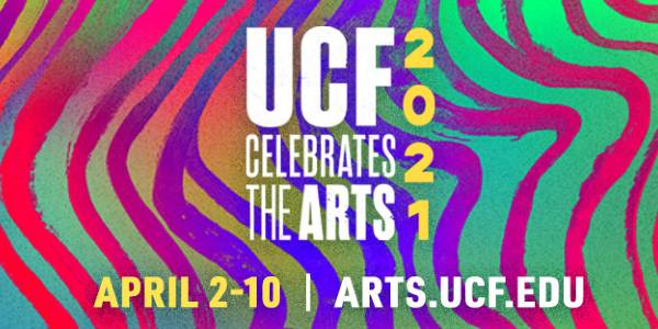 UCF Celebrates the Arts 2021