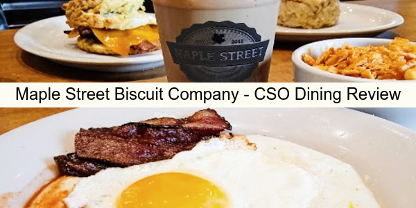 Maple Street Biscuit Company - Dining Review