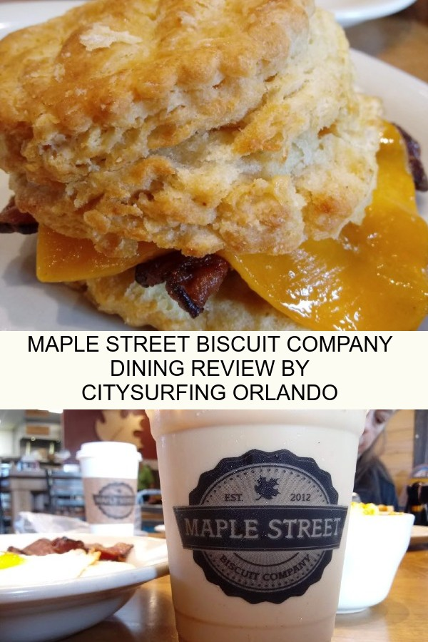 Maple Street Biscuit Company Dining Review by CitySurfingOrlando.com