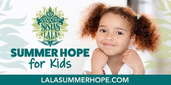 Swamp Sistas Summer Hope for Kids Fundraiser