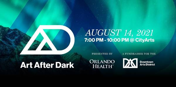 "Downtown Arts District Hosts ""Art After Dark"" August 14, 2021"